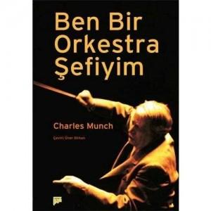 pan-yayincilik-ben-bir-orkestra-sefiyim-charles-munch-t12304_500